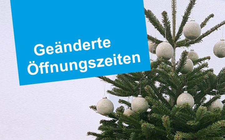 Öffnungszeiten Weihnachten und Neujahr