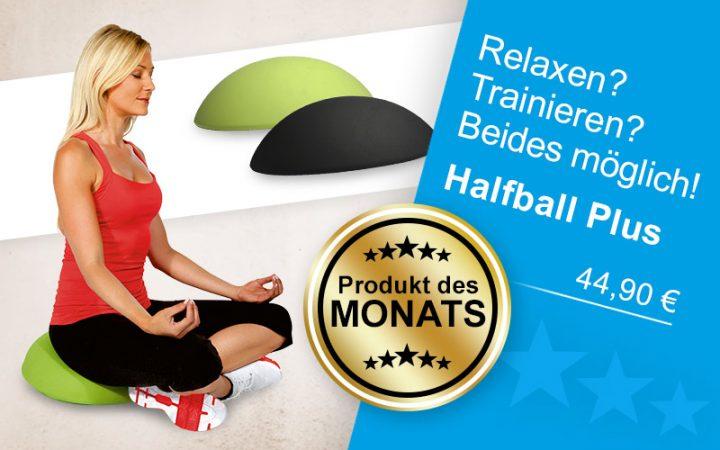Produkt des Monats Juli 2019 - Halfball Plus