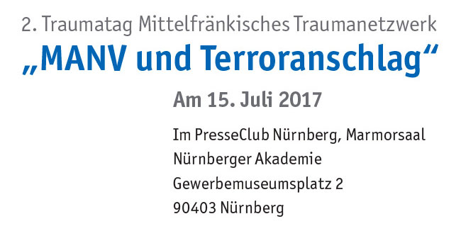 2. Traumatag Mittelfränkisches Traumanetzwerk